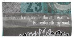 Restoreth My Soul- Contemporary Christian Art Beach Towel