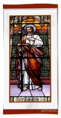 Saint Joseph  Stained Glass Window Beach Towel