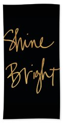 Shine Bright On Black Beach Towel
