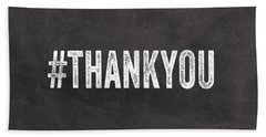 Thank You- Greeting Card Beach Towel