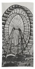 The Great Ferris Wheel In The World Columbian Exposition, 1st July 1893 Beach Towel