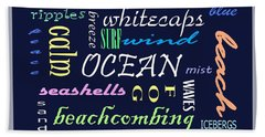 The Ocean Is... Beach Towel