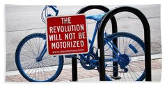 The Revolution Will Not Be Motorized Beach Towel
