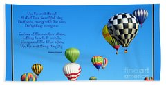 Up Up And Away Poetry Photography Beach Towel