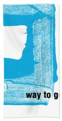 Way To Go- Congratulations Greeting Card Beach Towel