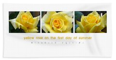 Yellow Rose On The First Day Of Summer Beach Towel