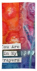 You Are In My Prayers- Watercolor Art Card Beach Towel