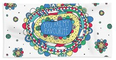 You Are My Favourite Beach Towel