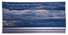 Beach Towel featuring the photograph You Are The Author by Jordan Blackstone