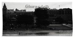 Ghirardelli Square In Black And White Beach Towel