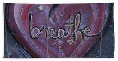 Heart Says Breathe Beach Towel