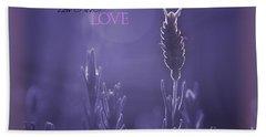 Beach Towel featuring the photograph Lavender Love by Vicki Ferrari