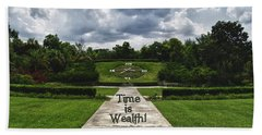 Beach Towel featuring the photograph Time Is Wealth by Barbara Middleton