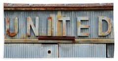 United Rusted Metal Sign Beach Towel
