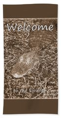 Welcome To The Swamp - Sepia Beach Towel