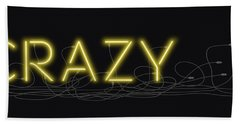 Crazy - Neon Sign 3 Beach Sheet