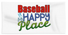 Baseball Is My Happy Place Beach Sheet by Shelley Overton