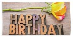 Happy Birthday Greetings In Wood Type Beach Towel