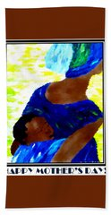 Happy Mother's Day 6 Beach Towel