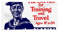 Join The Navy - The Service For Training And Travel Beach Towel