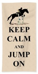 Keep Calm And Jump On Horse Beach Sheet by Patricia Barmatz