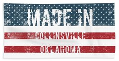 Made In Collinsville, Oklahoma Beach Towel