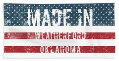 Made In Weatherford, Oklahoma Beach Towel