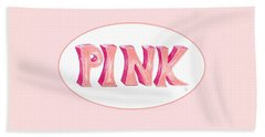 Beach Towel featuring the drawing Pink by Cindy Garber Iverson