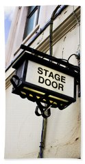 Stage Door Sign Beach Towel