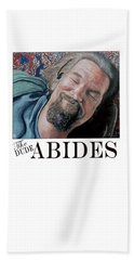 Beach Towel featuring the painting The Dude Abides by Tom Roderick