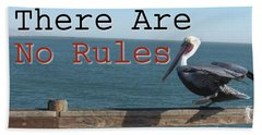 There Are No Rules Beach Sheet by Mark David Gerson