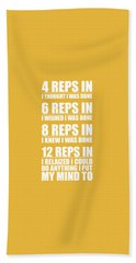 12 Reps In I Relaized I Could Do Anthing I Put My Mind Gym Quotes Poster Beach Towel