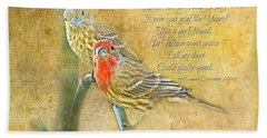 A Pair Of Housefinches With Verse Part 2 - Digital Paint Beach Sheet by Debbie Portwood