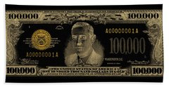 Beach Sheet featuring the digital art U.s. One Hundred Thousand Dollar Bill - 1934 $100000 Usd Treasury Note In Gold On Black  by Serge Averbukh