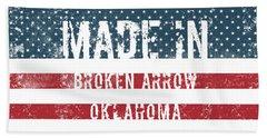 Made In Broken Arrow, Oklahoma Beach Towel