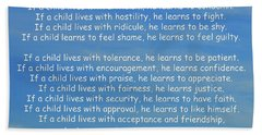 33- Children Learn What They Live Beach Towel by Joseph Keane