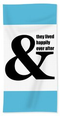 And They Lived Happily Ever After Beach Sheet
