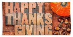 Happy Thanksgiving Greeting Card Beach Towel