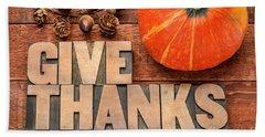 give thanks - Thanksgiving concept  Beach Sheet