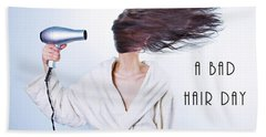 A Bad Hair Day Beach Towel