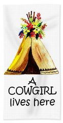 A Cowgirl Lives Here Beach Towel