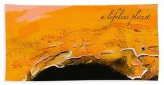 A Lifeless Planet Orange Beach Towel