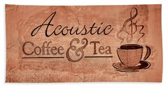 Acoustic Coffee And Tea Signage - 3c Beach Towel by Greg Jackson