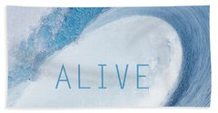 Alive Beach Towel