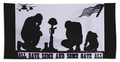 All Gave Some And Some Gave All Beach Towel