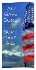 All Gave Some / Some Gave All Beach Towel