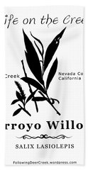 Arroyo Willow - Black Text Beach Towel