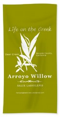 Arroyo Willow - White Text Beach Towel
