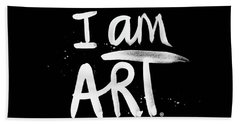 I Am Art- Painted Beach Towel by Linda Woods