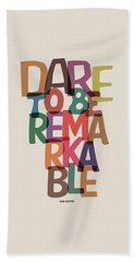 Dare To Be Jane Gentry Motivating Quotes Poster Beach Towel